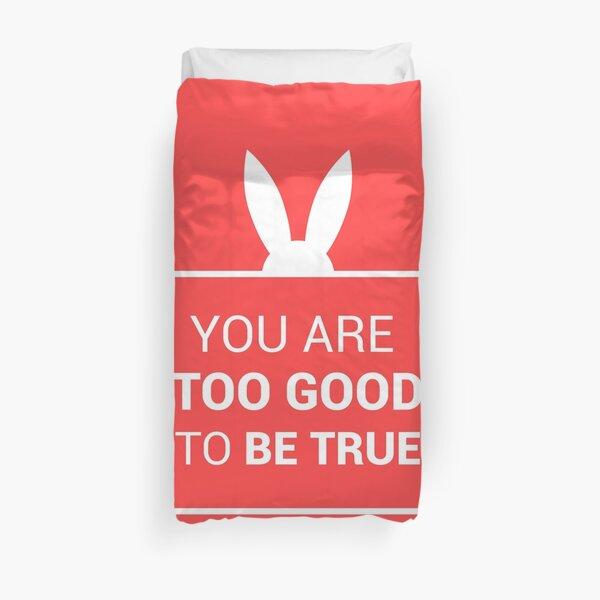 Vous êtes trop beau pour être vrai (version rouge et blanche) Housse de couette