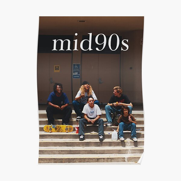 Mid 90s movie poster Poster