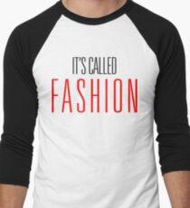 It's Called Fashion T-Shirt