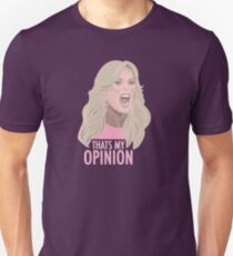 Tamra Judge: Thats My Opinion Unisex T-Shirt