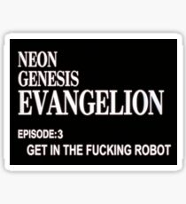 Neon Genesis Evangelion: Get In The Robot Sticker