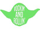 Rockin' and Rollin' by youngkinderhook