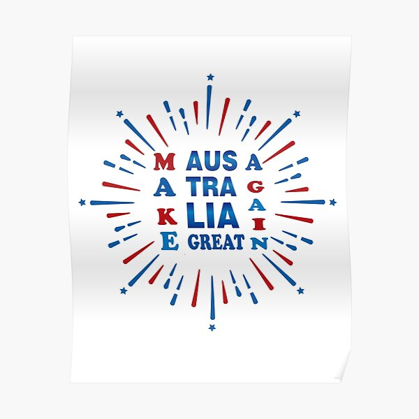 Make australia great again: Just an other funny design for men and women. Poster