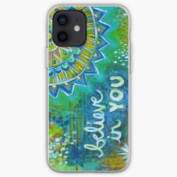 Believe in You iPhone Soft Case