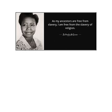Butterfly McQueen Quote by TenThirty