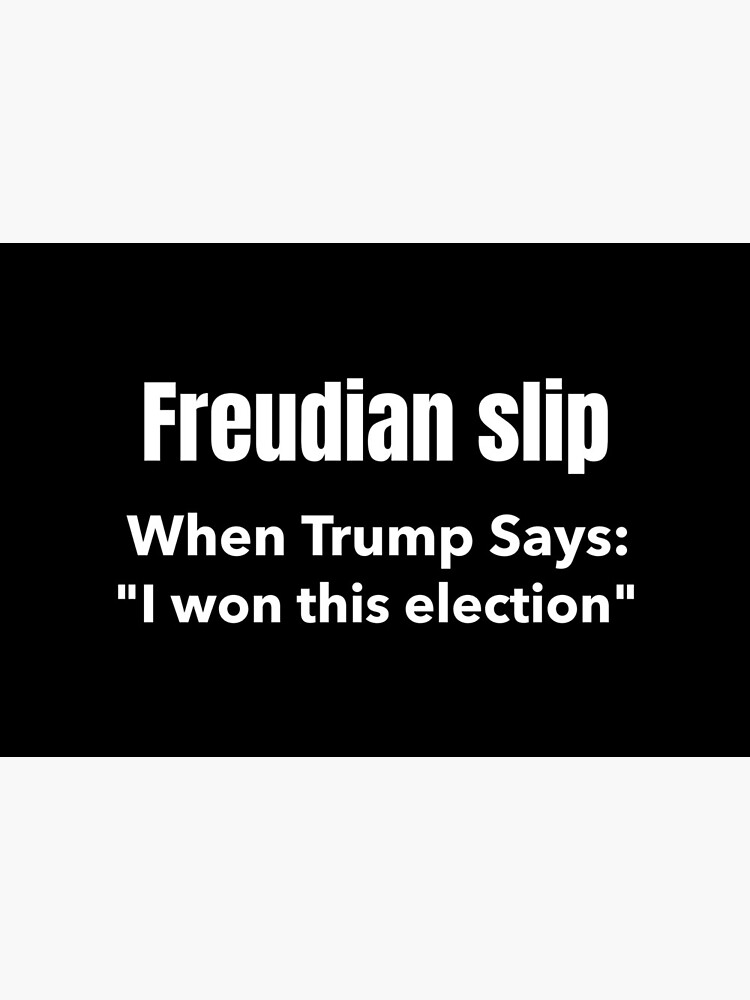 Freudian slip, When Trump Says by ds-4
