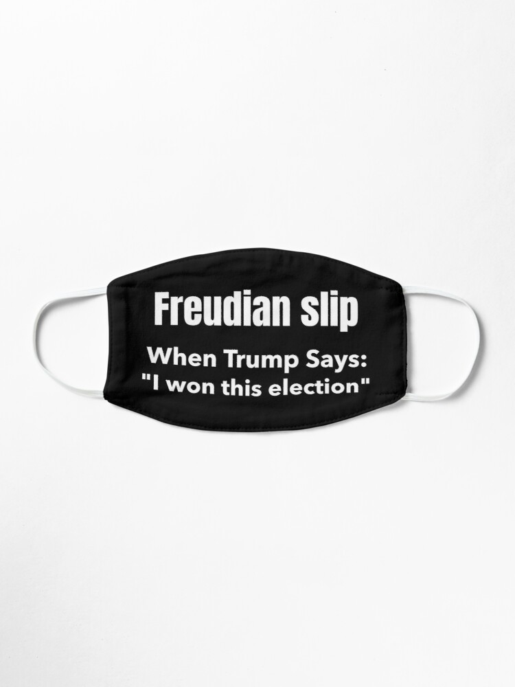Alternate view of Freudian slip, When Trump Says Mask