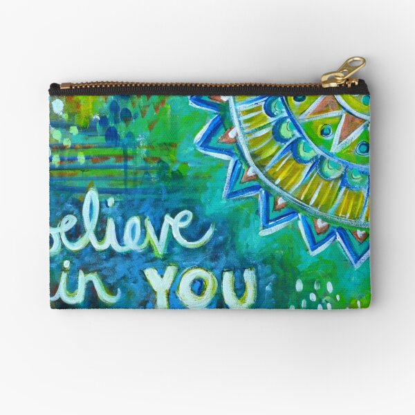 Believe in You Zipper Pouch