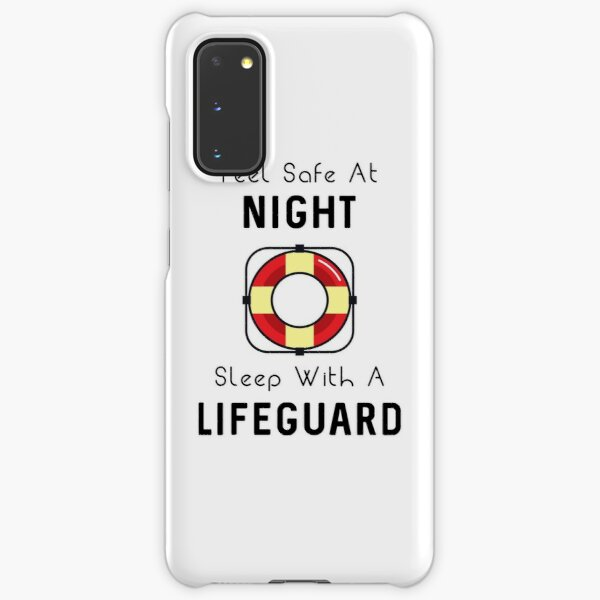 Sleep With A Lifeguard Samsung Galaxy Snap Case