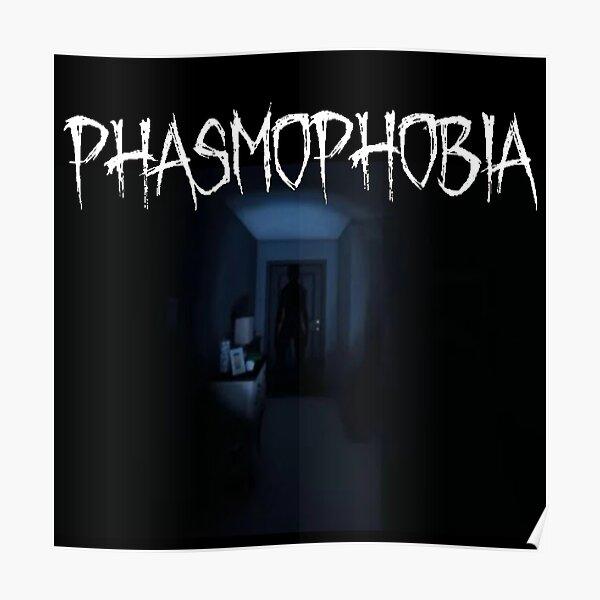 Phasmophobia Poster