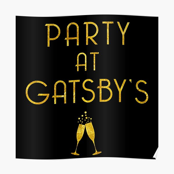 Party at Gatsby's (Gold on Black) Poster