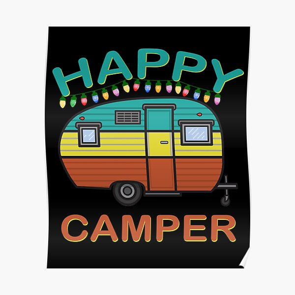 Happy Camper Fun For The Whole Family Camping Poster