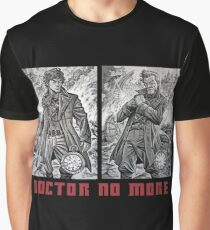 Doctor No More Graphic T-Shirt