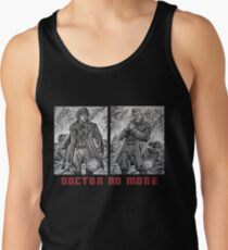 Doctor No More Tank Top