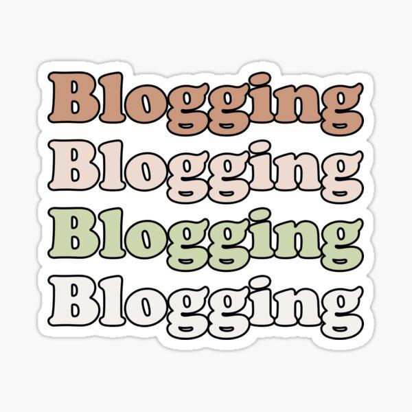 Blogging Retro Vintage Design For Blogging Lovers Funny Blogger Saying Podcasting Weblog Sticker