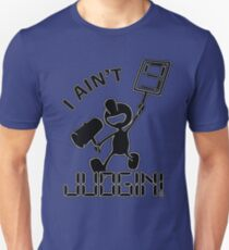 """""""I Ain't Judgin!"""" Mr. Game and Watch Merchandise T-Shirt"""