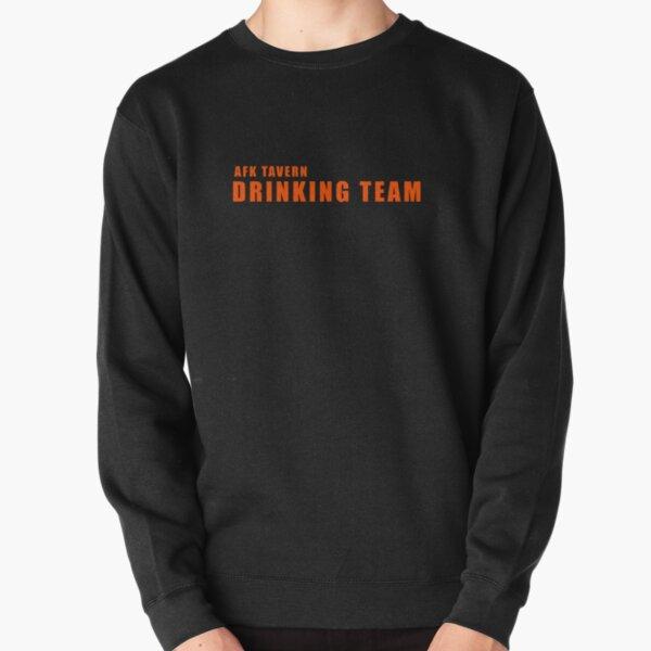 Drinking team 1 Pullover Sweatshirt