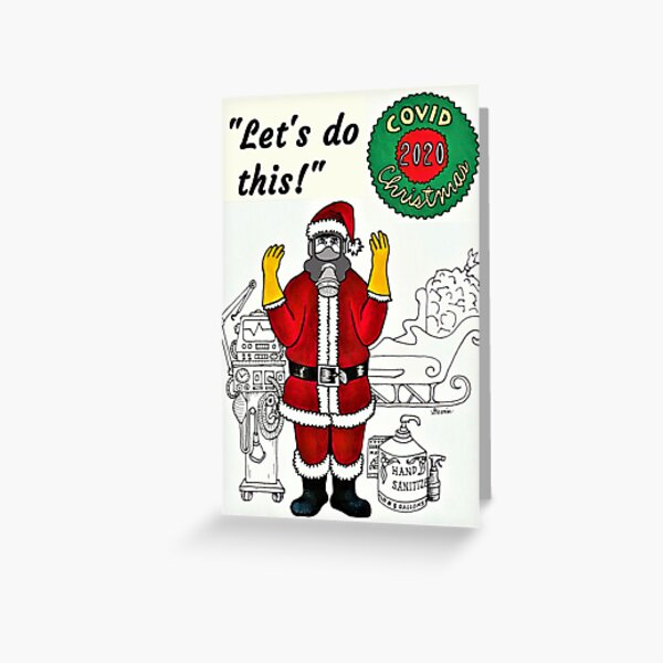 Covid Christmas 2020 - Let's Do This! Greeting Card