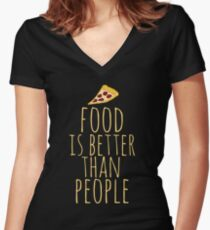 food is better than people - pizza Women's Fitted V-Neck T-Shirt