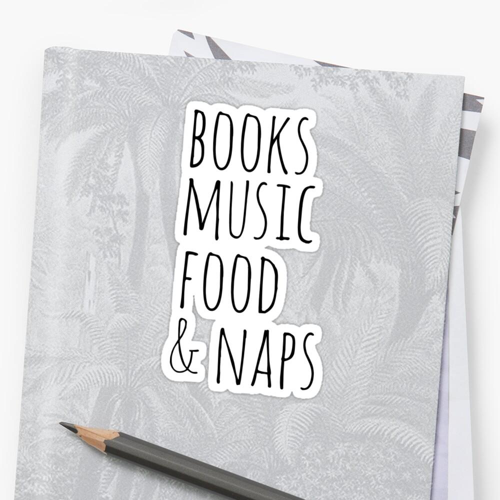 libros, música, comida y siestas Pegatina