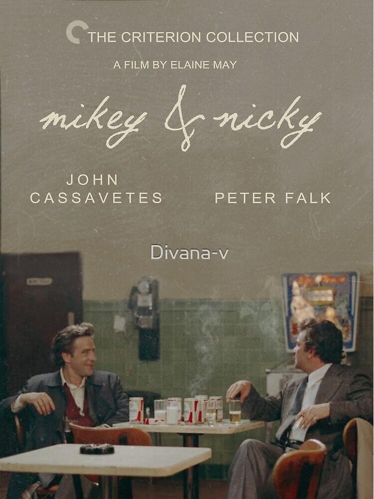 mikey and nicky alternative poster by Divana-v