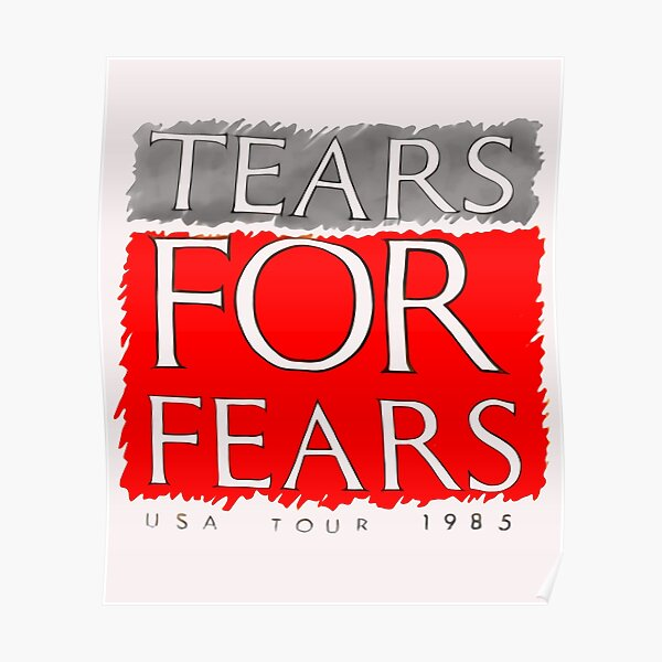 Tears for Fears 1985 Vintage Poster