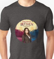 If/Then T-Shirt