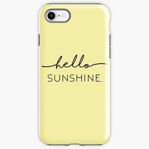 Hello Sunshine in Yellow iPhone Tough Case