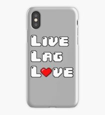 Live // Lag // Love iPhone Case/Skin