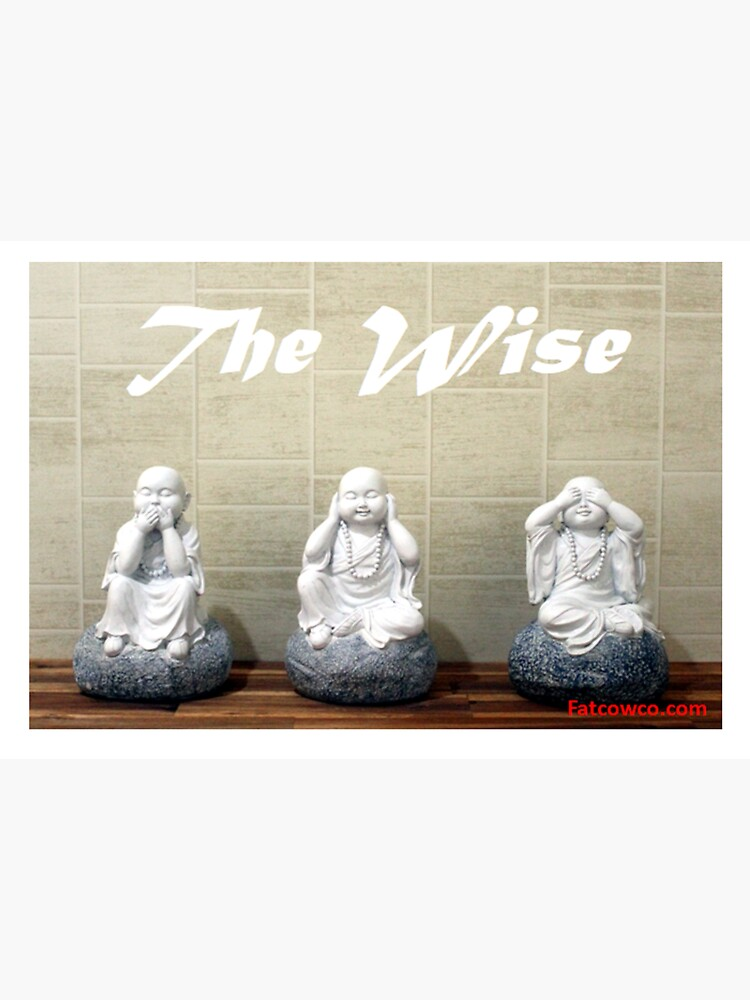 The Wise by Fatcowco