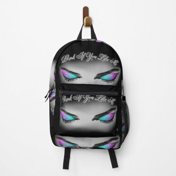 Blink If You Like Me Backpack