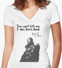 big L quote Women's Fitted V-Neck T-Shirt