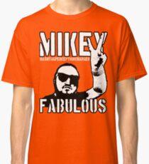 Mikey Fabulous Classic T-Shirt