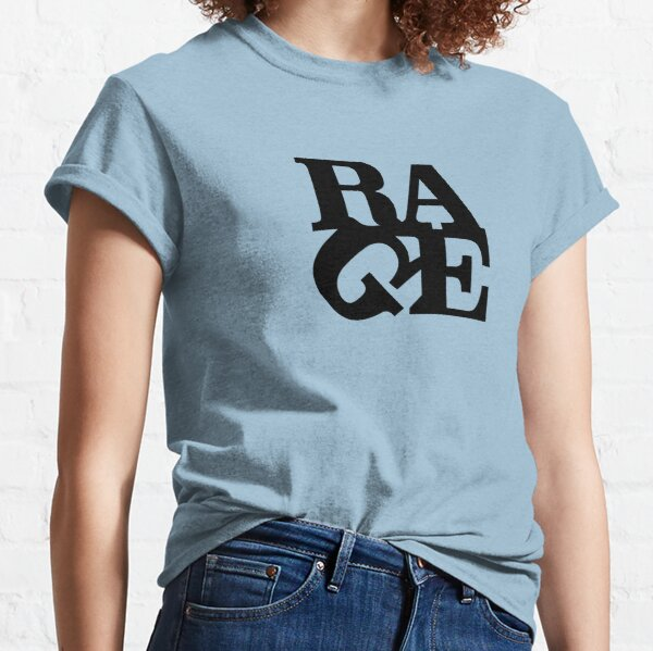 Camiseta con diseño de palabra de cita tipográfica negra de Rage Camiseta clásica