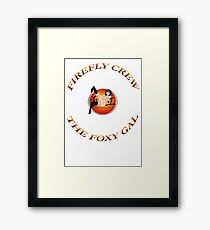 FIREFLY CREW '' The Foxy Gal'' Framed Print