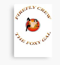 FIREFLY CREW '' The Foxy Gal'' Canvas Print