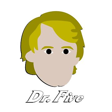 Dr. Five by utahgraphics