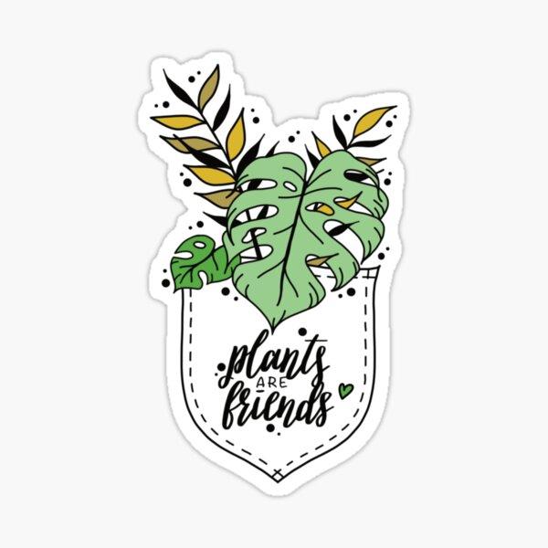 plants are friends Lettering floral illustration for monster lovers Sticker