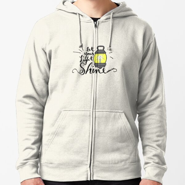 Let Your Light Shine Zipped Hoodie