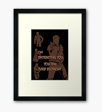 Quotes and quips - turd blossom Framed Print