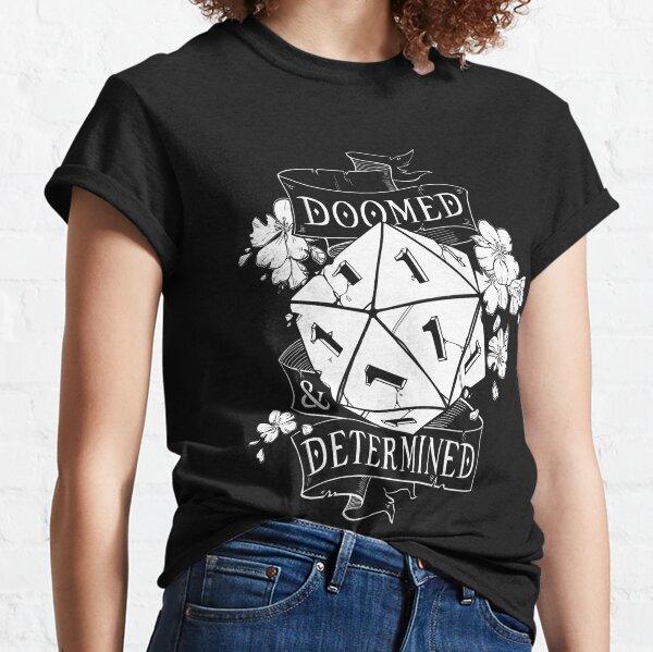 Verdammt & entschlossen | Weiß Classic T-Shirt