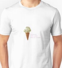 I process with mint chip ice cream Unisex T-Shirt