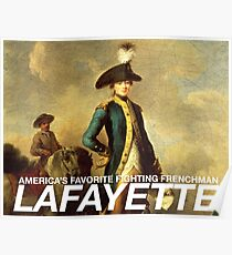 America's favorite fighting Frenchman — Lafayette! Poster