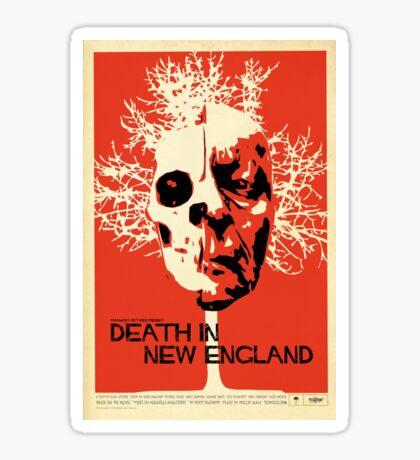Death In New England Sticker