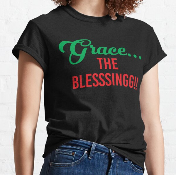 Grace The Blesssingg!! Classic T-Shirt