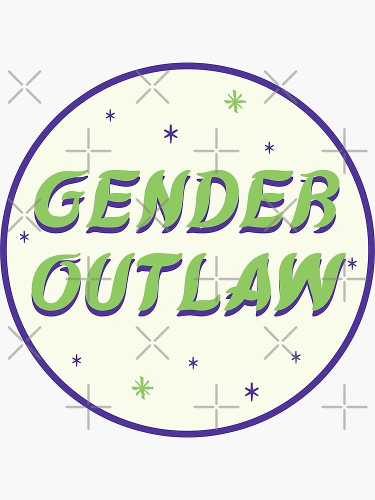 gender outlaw by craftordiy