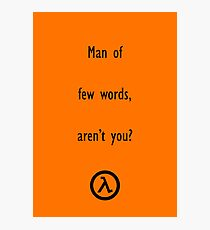 Man of few words Photographic Print