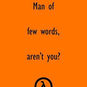 Man of few words by T1SN