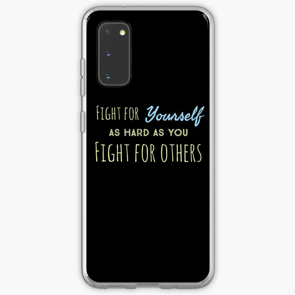 Fight for yourself Case & Skin for Samsung Galaxy