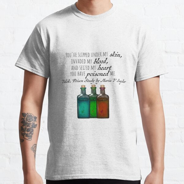Valek's Quote from Poison Study by Maria V. Snyder Classic T-Shirt